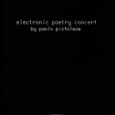 Electronic Poetry Concert, 1985